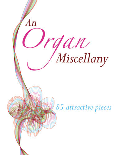 An Organ MiscellanyAn Organ Miscellany