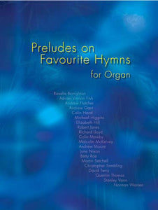 Preludes On Favourite Hymns-OrganPreludes On Favourite Hymns-Organ