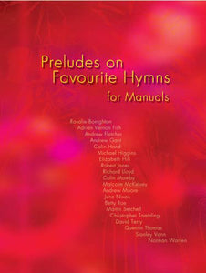 Preludes On Favourite Hymns-ManualsPreludes On Favourite Hymns-Manuals