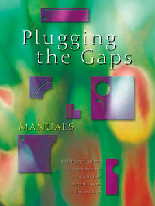 Plugging The Gaps-ManualsPlugging The Gaps-Manuals