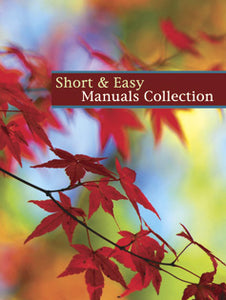 Short & Easy Manuals CollectionShort & Easy Manuals Collection