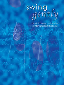 Swing Gently - OrganSwing Gently - Organ
