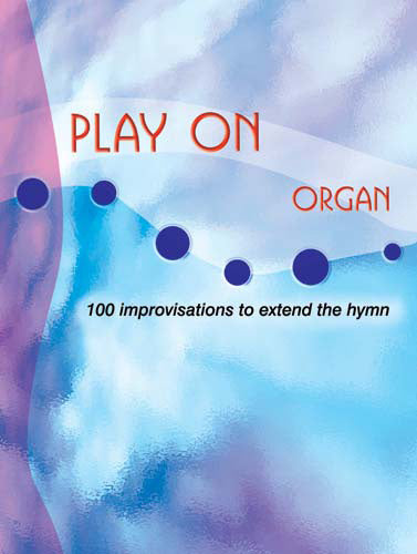 Play On - OrganPlay On - Organ