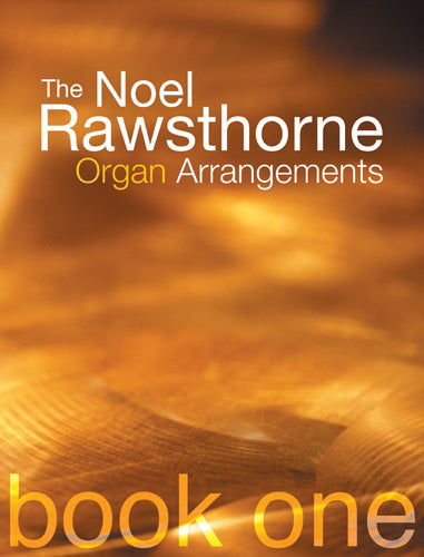 Rawsthorne Organ Arrangements Book 1Rawsthorne Organ Arrangements Book 1