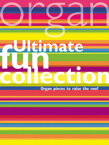 Ultimate Fun CollectionUltimate Fun Collection