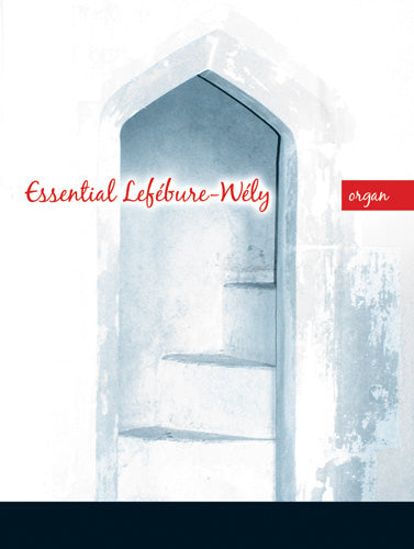Essential Lefebure-Wely For OrganEssential Lefebure-Wely For Organ