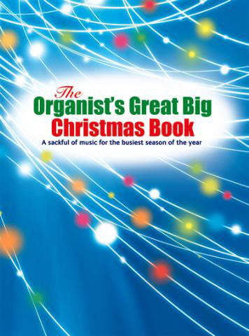 The Organists Great Big Christmas BookThe Organists Great Big Christmas Book