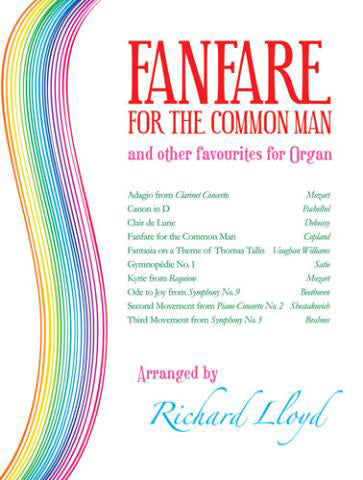 Fanfare For The Common Man And Other Organ FavouritesFanfare For The Common Man And Other Organ Favourites