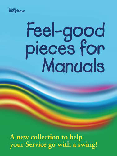 Feel Good Pieces For ManualsFeel Good Pieces For Manuals