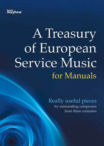 A Treasury Of European Service Music For ManualsA Treasury Of European Service Music For Manuals