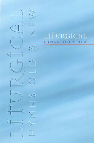 Liturgical Hymns Old & NewLiturgical Hymns Old & New from Kevin Mayhew Publishers