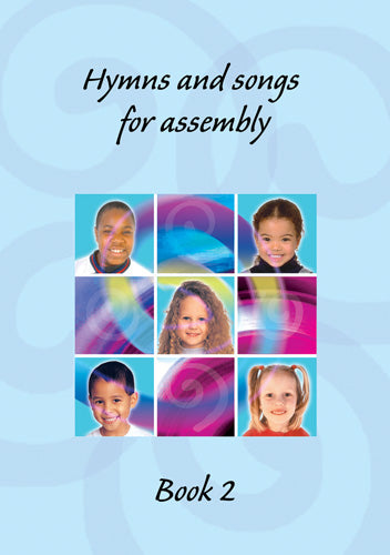 Hymns and Songs for AssemblyHymns and Songs for Assembly from Kevin Mayhew