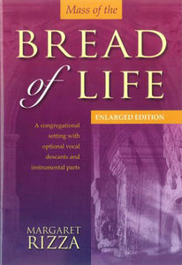 Mass Of The Bread Of LifeMass Of The Bread Of Life