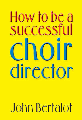 How To Be A Successful Choir DirectorHow To Be A Successful Choir Director