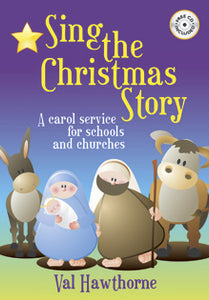 Sing The Christmas Story - Performance Licence RequiredSing The Christmas Story - Performance Licence Required