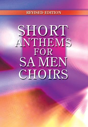Short Anthems For ChoirsShort Anthems For Choirs