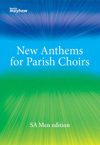 New Anthems For The Parish ChoirNew Anthems For The Parish Choir