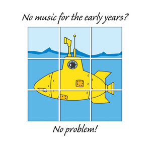 No Music For Early Years? No Problem!No Music For Early Years? No Problem!