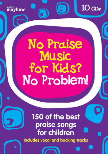 No Praise Music For Kids? No Problem! - Cd SetNo Praise Music For Kids? No Problem! - Cd Set