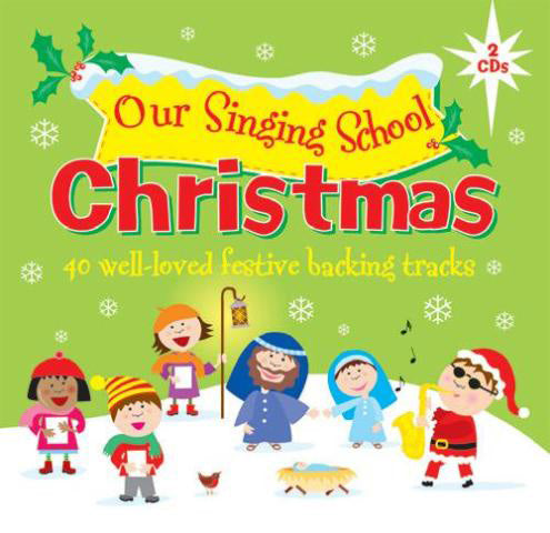 Our Singing School - ChristmasOur Singing School - Christmas