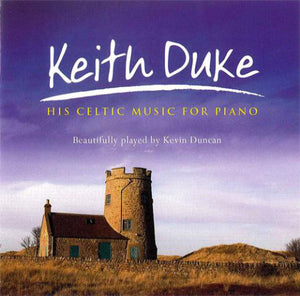 Keith Duke - His Celtic Music For PianoKeith Duke - His Celtic Music For Piano