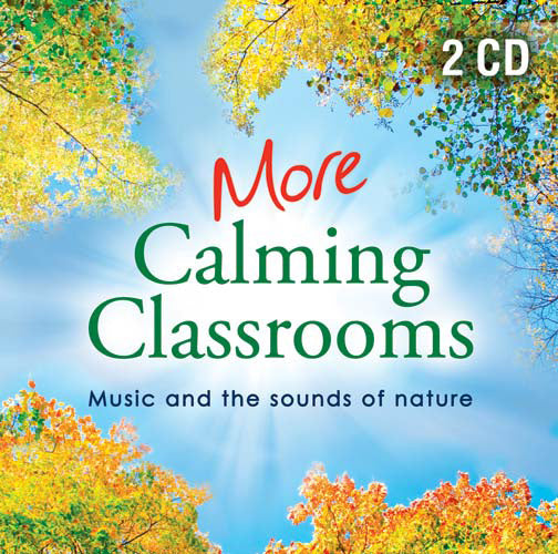 More Calming Classrooms 2More Calming Classrooms 2