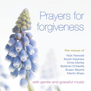 Prayers For ForgivenessPrayers For Forgiveness