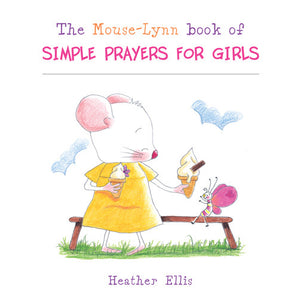 Mouse-Lynn Book Of Simple Prayers For Girls -Mouse-Lynn Book Of Simple Prayers For Girls -