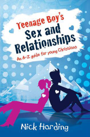 Teenage Boy's Sex And Relationships Survival GuideTeenage Boy's Sex And Relationships Survival Guide