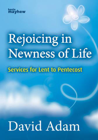 Rejoicing In Newness Of LifeRejoicing In Newness Of Life