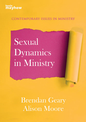 Sexual Dynamics In MinistrySexual Dynamics In Ministry