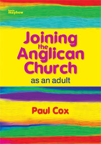 Joining The Anglican Church - AdultsJoining The Anglican Church - Adults
