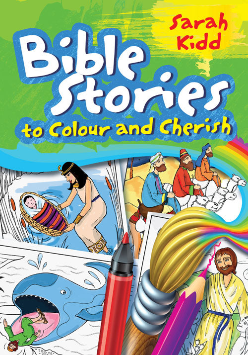 Bible Stories To Colour And CherishBible Stories To Colour And Cherish
