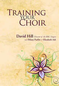 Training Your Choir (Previously Giving Voice)Training Your Choir (Previously Giving Voice)