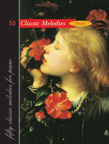 50 Classic Melodies For Piano50 Classic Melodies For Piano