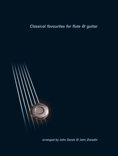 Classical Favourites For Flute & GuitarClassical Favourites For Flute & Guitar