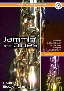 Jamming The Blues - B Flat EditionJamming The Blues - B Flat Edition