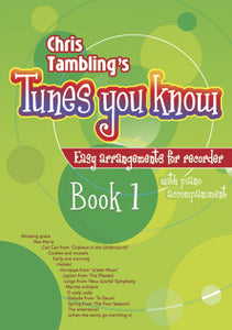 Tunes You Know Recorder Book 1Tunes You Know Recorder Book 1