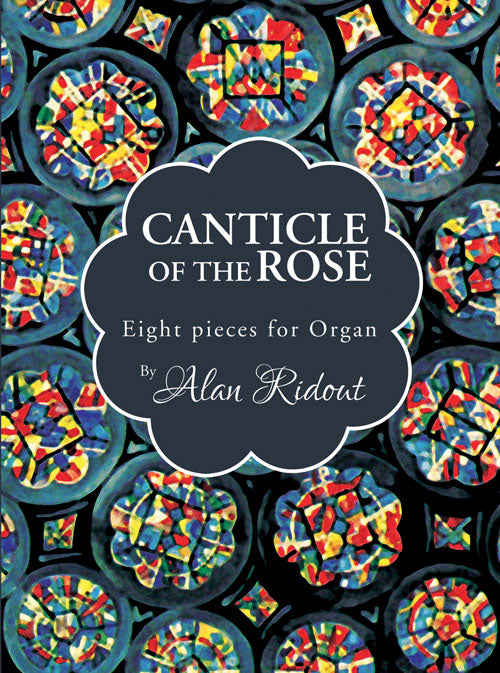 Canticle Of The RoseCanticle Of The Rose