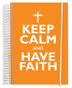 Keep Calm Have Faith NotebookKeep Calm Have Faith Notebook