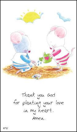 Prayer Card - Planting Your Love (Mouse-Lynn)Prayer Card - Planting Your Love (Mouse-Lynn)