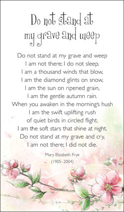 Prayer Card - Do Not Stand At My Grave *** Available To Backorder ***Prayer Card - Do Not Stand At My Grave *** Available To Backorder ***