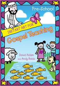 Instant Art For Gospel Teaching - Young ChildrenInstant Art For Gospel Teaching - Young Children