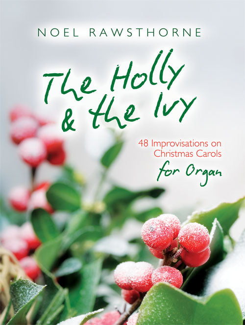 The Holly & The Ivy For OrganThe Holly & The Ivy For Organ