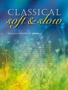 Classical Soft & Slow Collection For PianoClassical Soft & Slow Collection For Piano