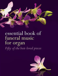 Essential Book Of Funeral MusicEssential Book Of Funeral Music