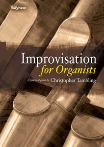 Improvisation For OrganistsImprovisation For Organists