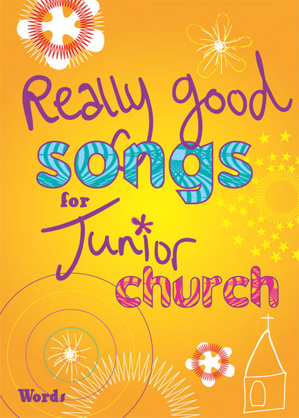 Really Good Songs for Junior ChurchReally Good Songs for Junior Church from Kevin Mayhew