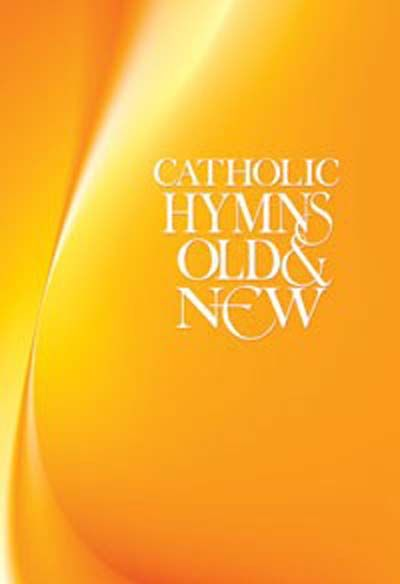 Catholic Hymns Old & New