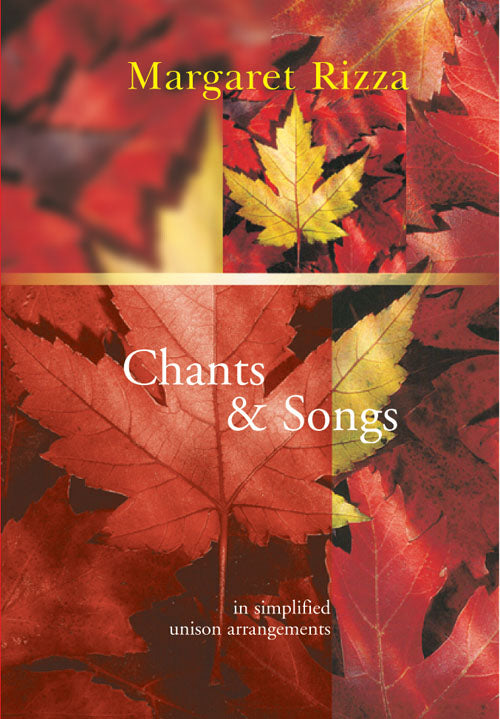 Chants & Songs In Simplified UnisonChants & Songs In Simplified Unison